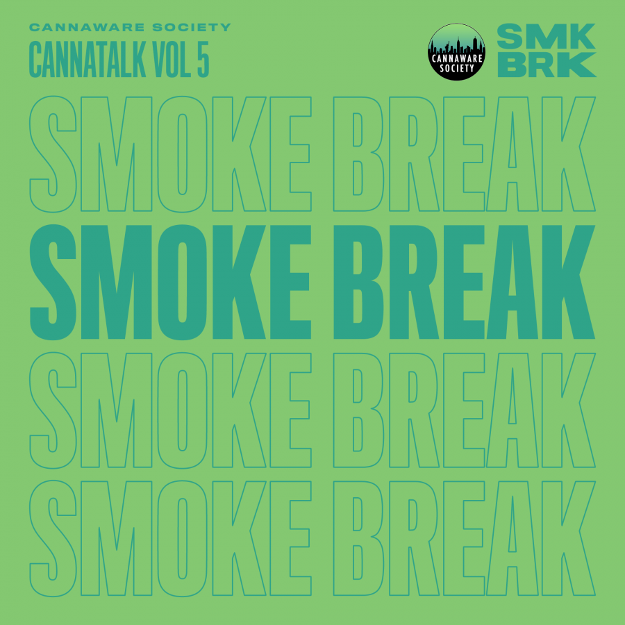 Cannaware Society CannaTalk Vol. 5: Actions Speak Louder Than Words playlist