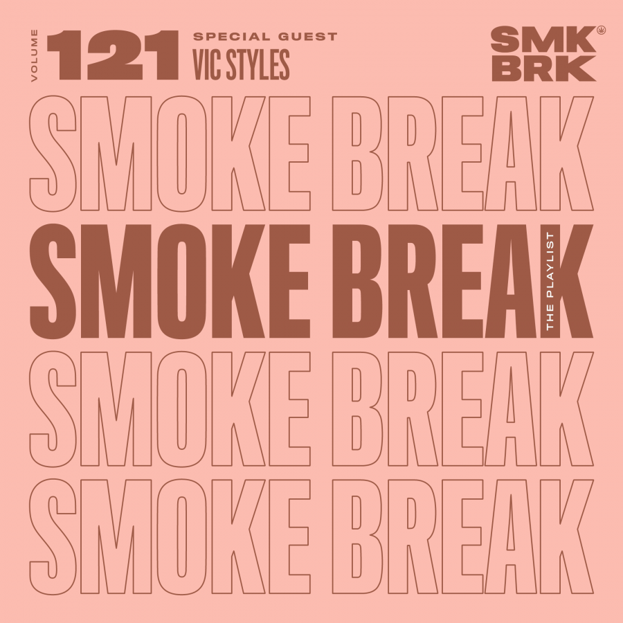 SMK BRK playlist vol 121 front cover vic styles black girls smoke good day flor